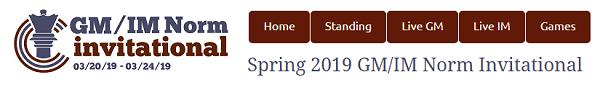 Spring 2019 GM/IM Norm Invitational
