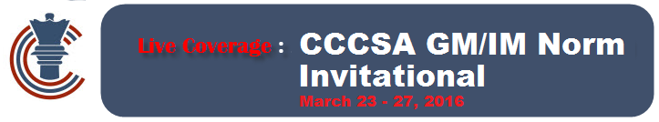 Live Coverage: CCCSA GM-IM Norm Invitational, March 23-27, 2016